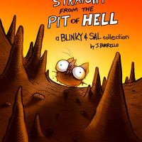 Straight From the Pit of Hell (a Blinky and Sal collection)