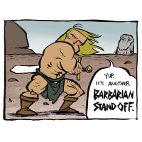 Another Barbarian Standoff
